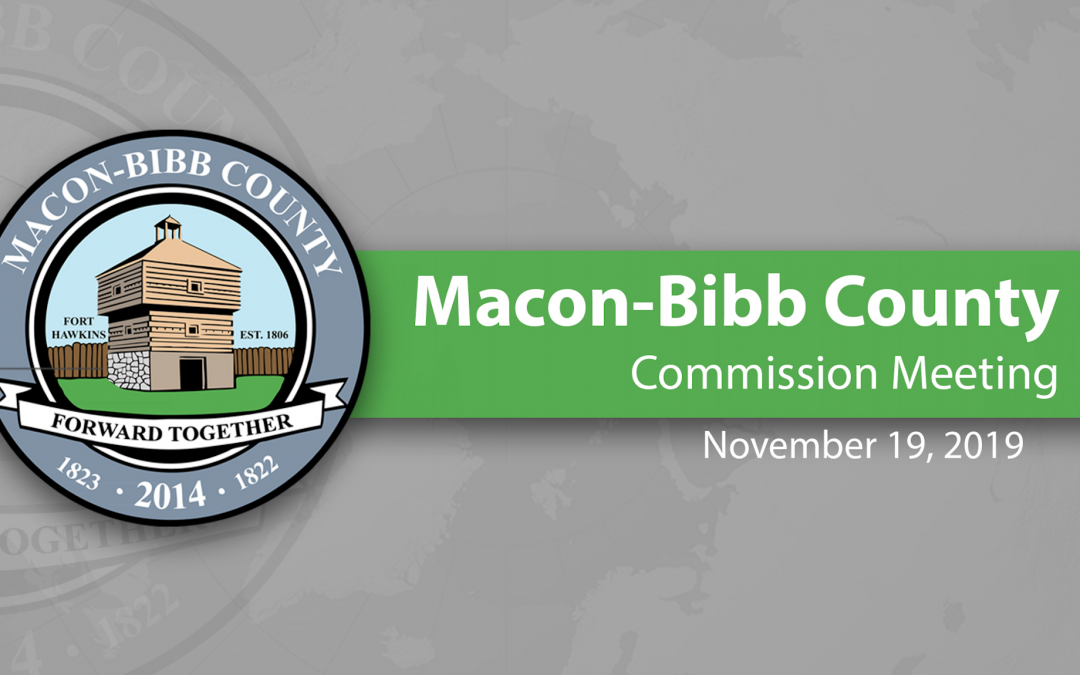 November 19, 2019 Macon-Bibb Commission Meeting
