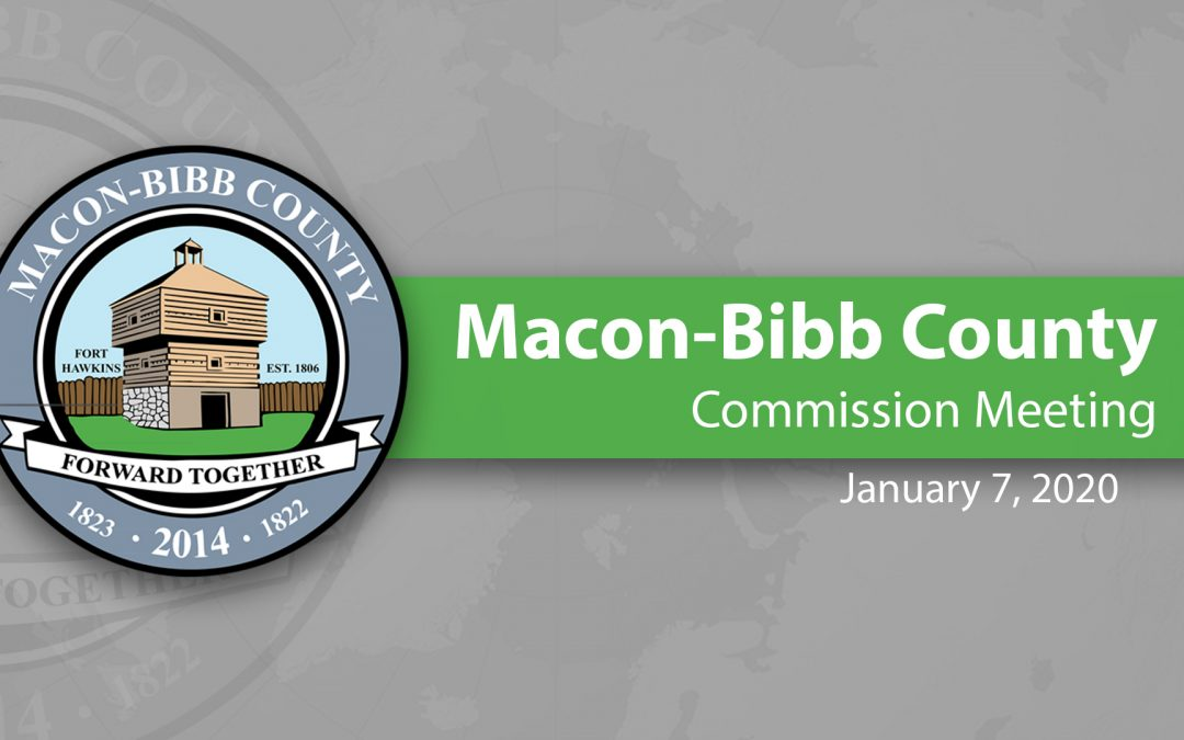 January 7, 2020 Macon-Bibb County Commission Meeting