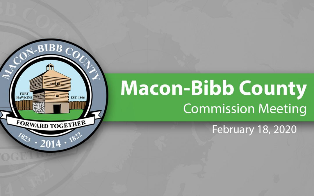 February 18, 2020 Macon-Bibb Commission Meeting