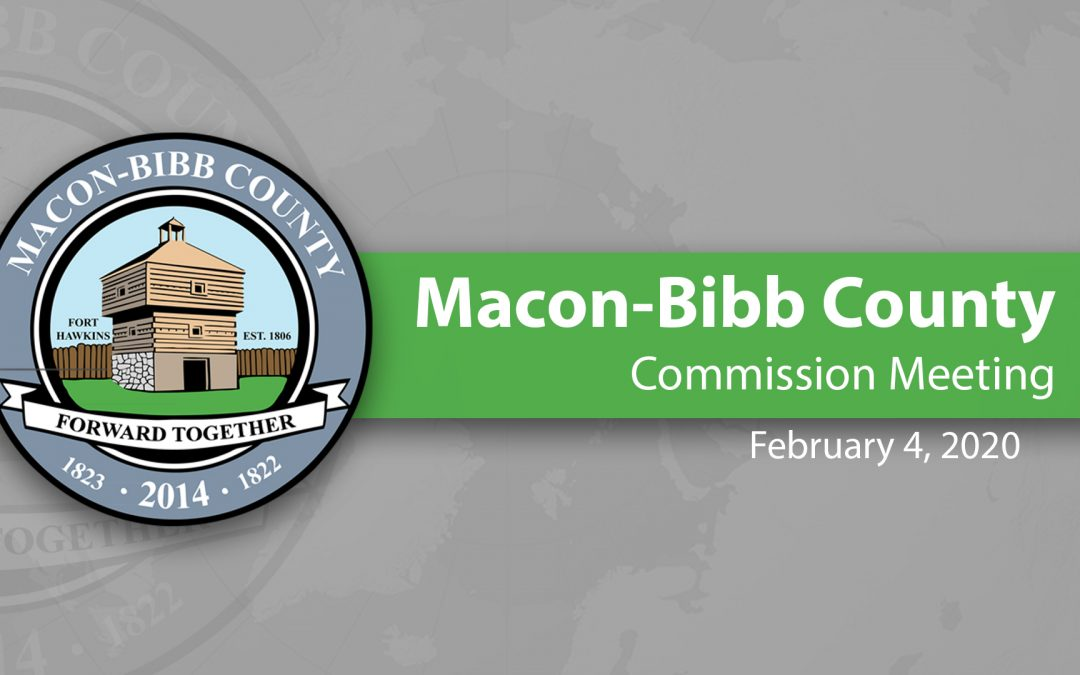 February 4, 2020 Macon-Bibb County Commission Meeting